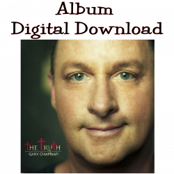 Gary Chapman Album Digital Download- The Truth