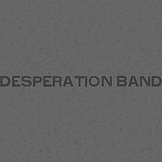 Desperation Band
